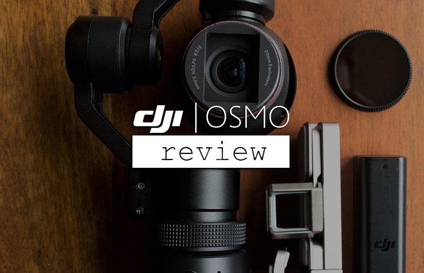DJI Osmo Review