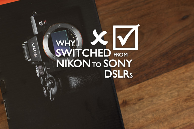 Why I switched from Nikon to Sony DSLRs for Shooting Video