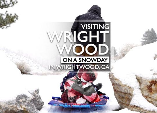 Wrightwood Snow Day